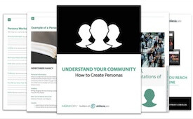 Understand Your Community - How to Build Personas